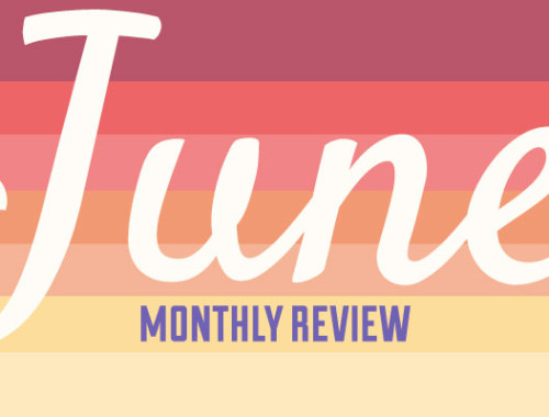 June 2013 Monthly Review