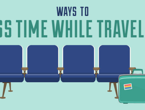 Ways to Pass Time While Traveling