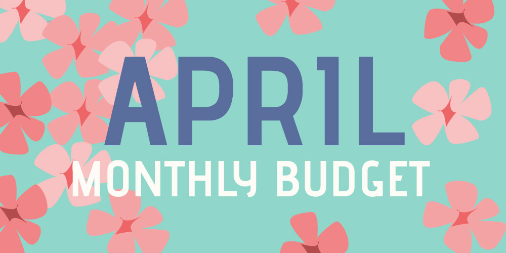 April monthly budget