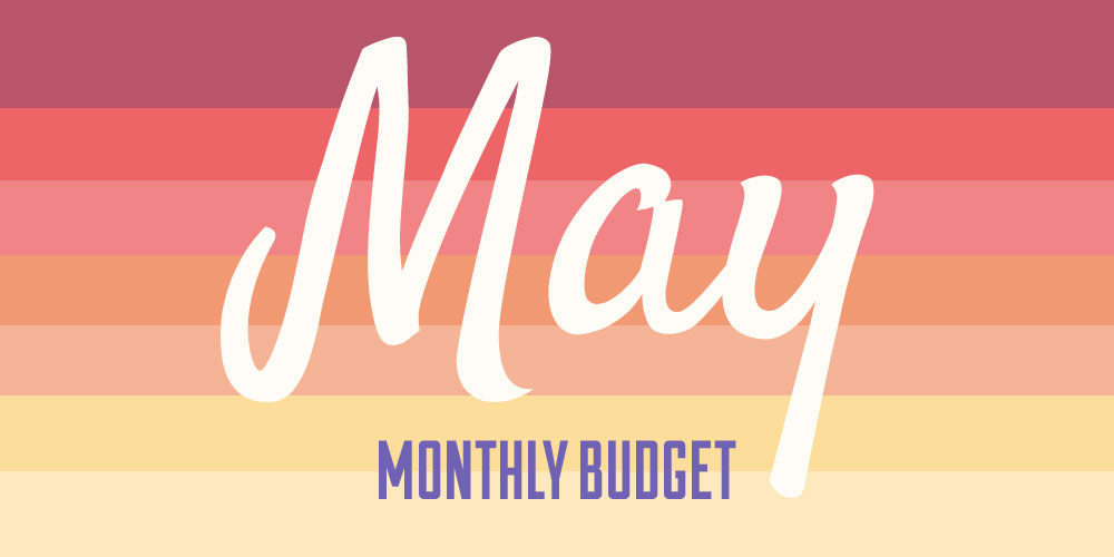 May Monthly Budget