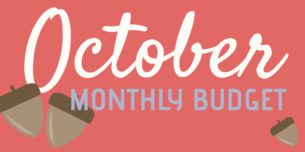 October Monthly Budget